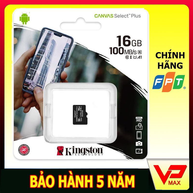 Thẻ nhớ Micro SDHC Kingston 32GB / 16Gb tốc độ 100Mb/s bảo hành 5 năm FPT - vpmax