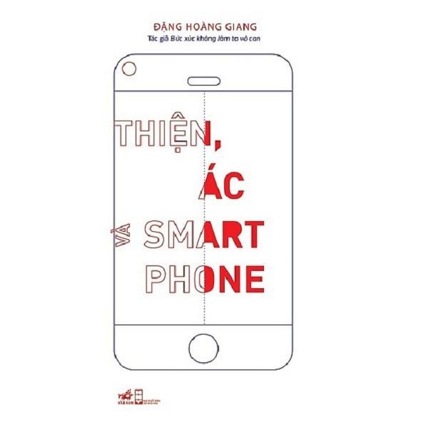 Mua nguyetlinhbook - Thiện Ác Và Smartphone