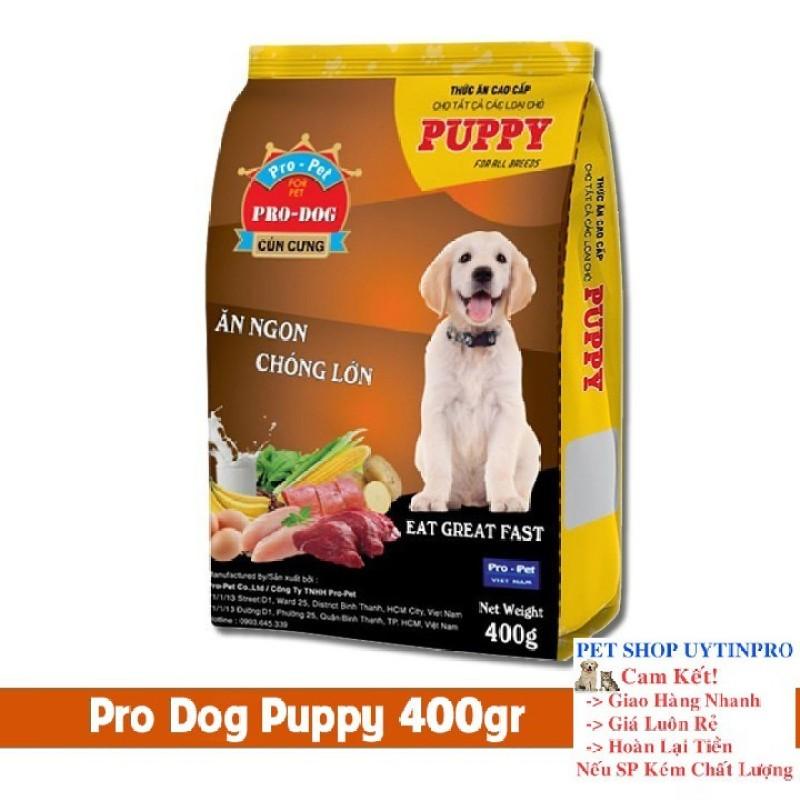 THỨC ĂN CHO CHÓ Pro-Dog Puppy Dạng hạt Túi 400g Xuất xứ Pro-Pet Việt Nam