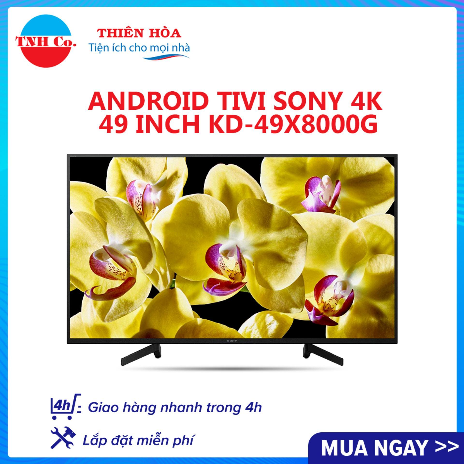 Bảng giá Smart Android Tivi Sony 4K UHD 49 inch KD-49X8000G (Đen) kết nối Internet Wifi - Bảo hành 2 năm