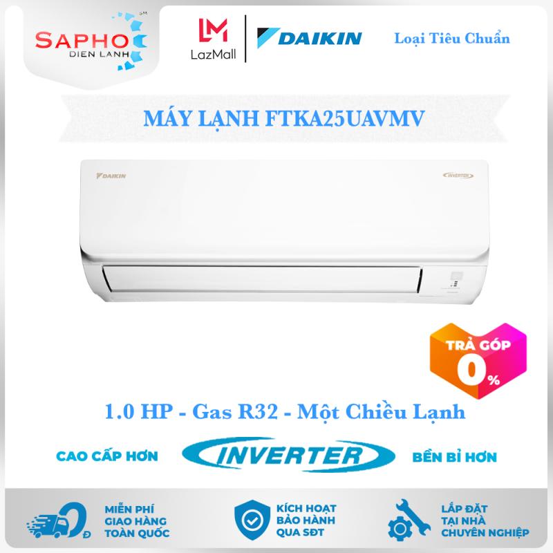 [Free Lắp HCM] Máy Lạnh Daikin Inverter FTKA25UAVMV 1.0HP 9000btu Gas R32 Treo Tường 1 Chiều Lạnh Loại Tiêu Chuẩn Điều Hoà Daikin - Điện Máy Sapho