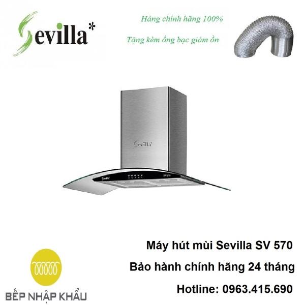 Bảng giá Máy hút mùi Sevilla SV 570, được thiết kế tinh tế, hiện đại, làm từ chất liệu hợp kim cao cấp, chống va đập, khử mùi tuyệt đối Điện máy Pico