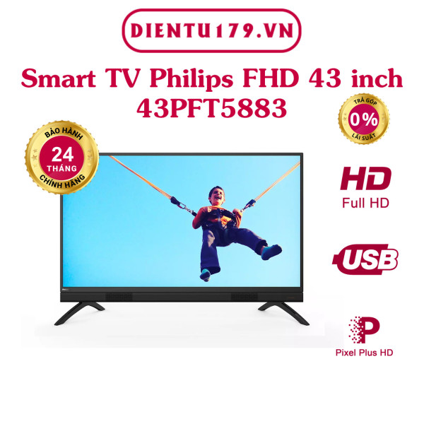 Bảng giá Hàng chính hãng - Tivi Philips Full HD 43 inch 43PFT5883, BH 2 năm