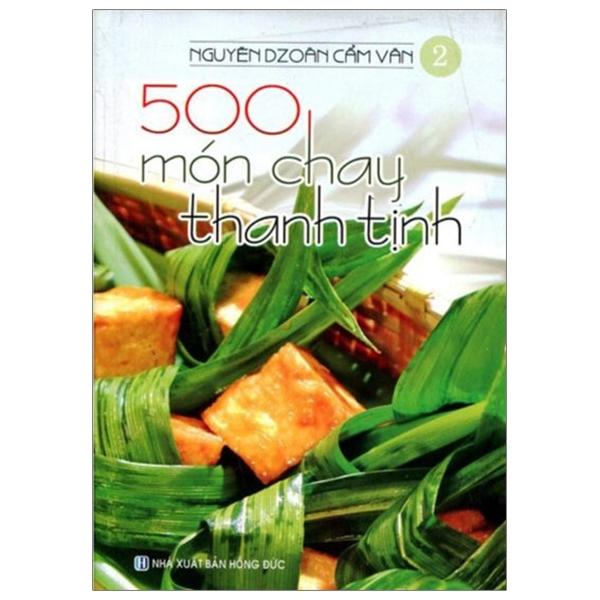 Fahasa - 500 Món Chay Thanh Tịnh - Tập 2