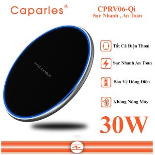 [HCM]Đế Sạc Nhanh Không Dây 30W CAPARIES CPRV06-Qi Wireless Quick Charge chuẩn Qi Apple cho Iphone Samsung Vivo Oppo Xioami Huawei Vsmart - Chính Hãng thumbnail