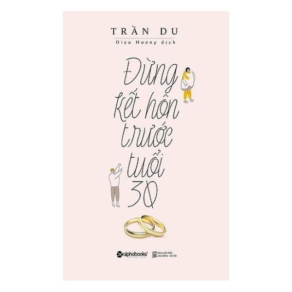 Mua Sách - Đừng Kết Hôn Tuổi 30