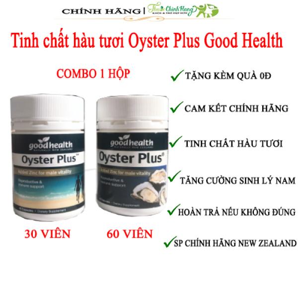 Tinh chất hàu tươi Oyster Plus Good Health tăng cường sinh lý nam giới (30 viên/lọ)