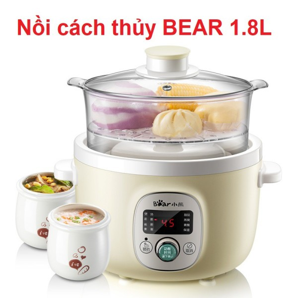Nồi Bear 1.8L,Nồi Nấu Cách Thủy Bear B18H1 Kèm 3 Thố Gốm, Lồng Hấp (Nấu Cháo, Ninh, Hầm, Đồ Ăn Dặm Cho Bé)