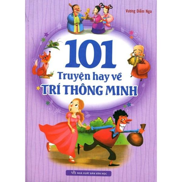 Sách - 101 Truyện Hay Về Trí Thông Minh