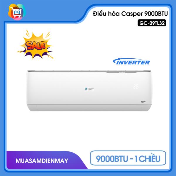 Điều hoà Casper 1 chiều inverter 9000BTU GC-09TL32 - Hàng chính hãng bảo hành 3 năm