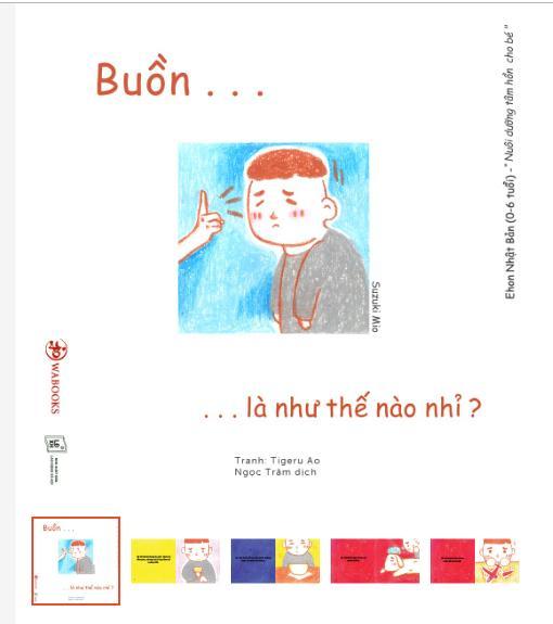 Mua Sách Trẻ Em - Buồn Là Như Thế Nào Nhỉ? - Ehon Nhật Bản Dành Cho Bé Từ 0 - 6 Tuổi