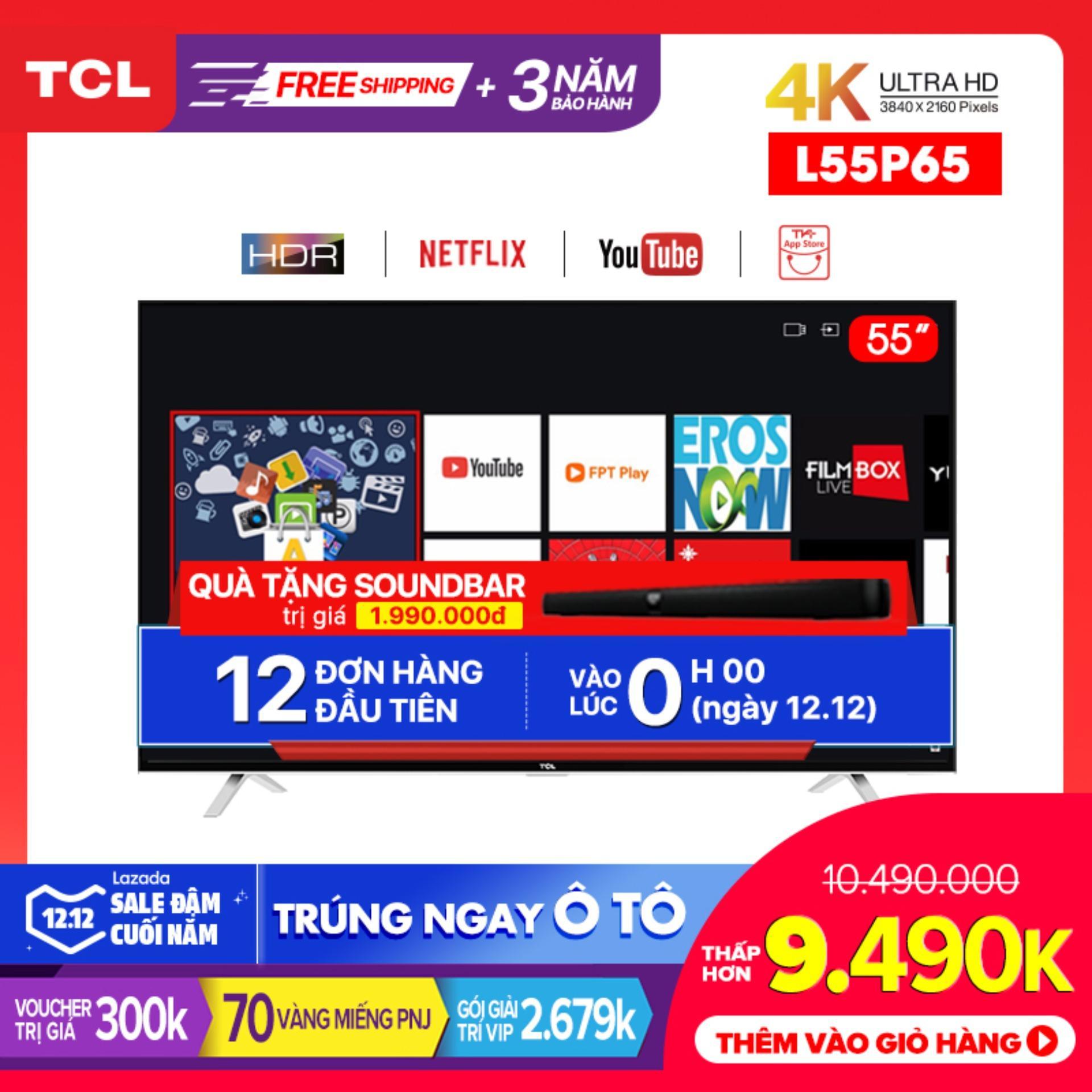 Deal Ưu Đãi Smart Tivi TCL 55 Inch 4K UHD L55P65 - HDR, Micro Dimming, Dolby, T-cast - Tivi Giá Rẻ Chất Lượng - Bảo Hành 3 Năm