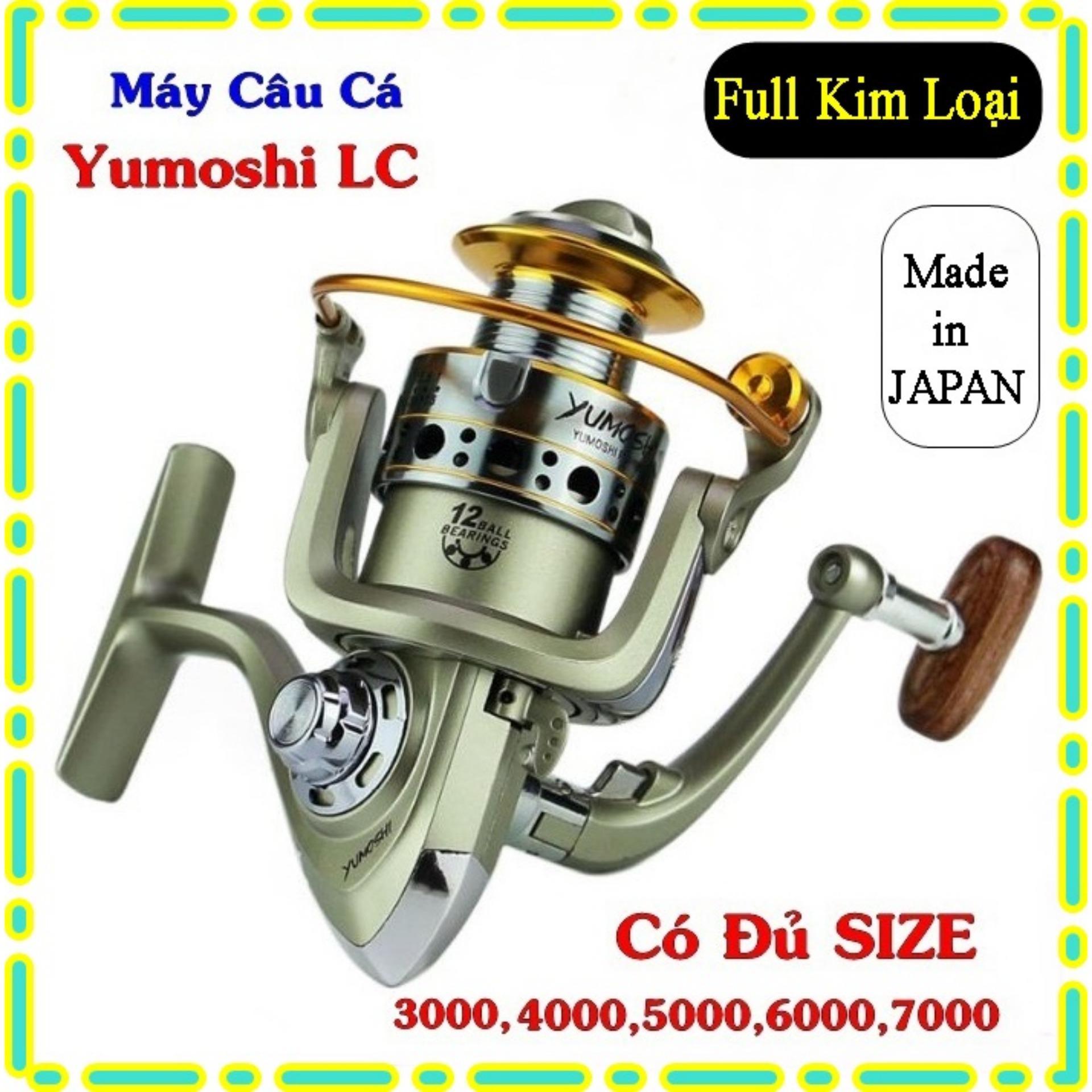 Máy câu cá Yumoshi LC Nhật Bản 12 bạc đạn lọai XỊN có đủ SIZE LC3000, LC4000, LC5000, LC6000, LC7000