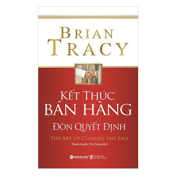 Sách Kết Thúc Bán Hàng – Đòn Quyết Định (Tái Bản 2018) + Tặng Bookmark