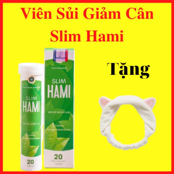 Viên Sủi Giảm Cân Slim Hami Tặng Kèm Băng Đô Rửa Mặt - AN001