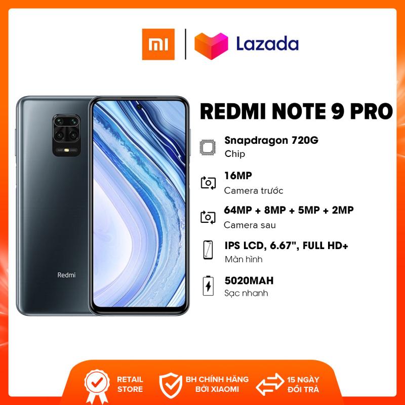 Điện thoại Xiaomi Redmi Note 9 Pro - Chip Snapdragon 720G 8 nhân Pin 5,020mAH sạc nhanh Bộ 4 Camera sau 64MP | Bảo hành chính hãng 18 tháng
