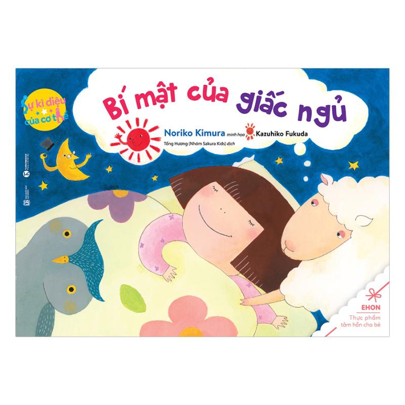 Sách - Bí mật của giấc ngủ - Sự kỳ diệu của cơ thể