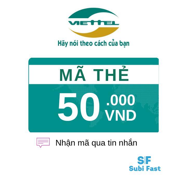 Thẻ Cào Viettel 50K - Nhận Mã Siêu Nhanh [sms] Bất Ngờ Ưu Đãi Giá