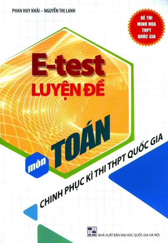 Mua E-Test Luyện Đề Môn Toán - Chinh Phục Kì Thi THPT Quốc Gia