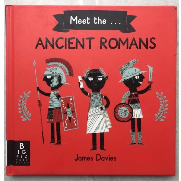 Sách : Khám Phá Người La Mã Cổ Đại - Meet The Ancient Romans