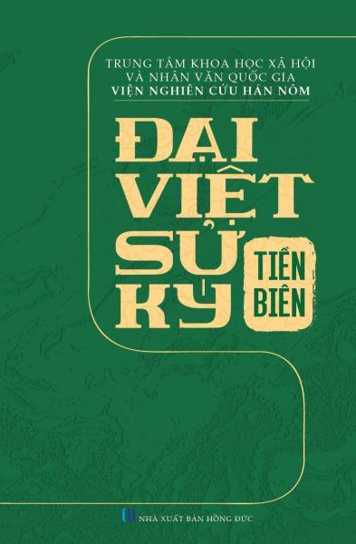 Đại Việt Sử Ký Tiền Biên (Tái Bản Có Bổ Sung, Chỉnh Lý)