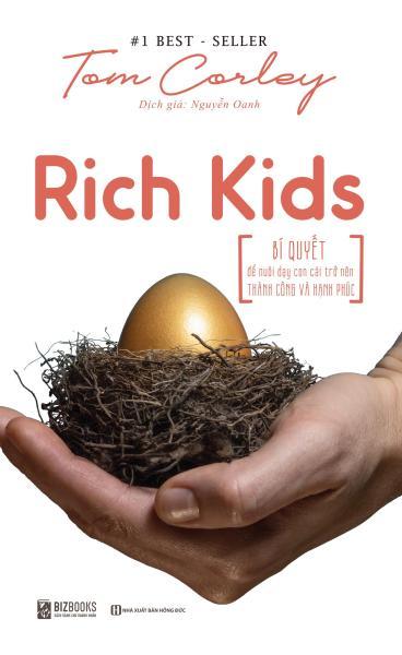 Mua Rich Kids: Bí quyết để nuôi dạy con cái trở nên thành công và hạnh phúc