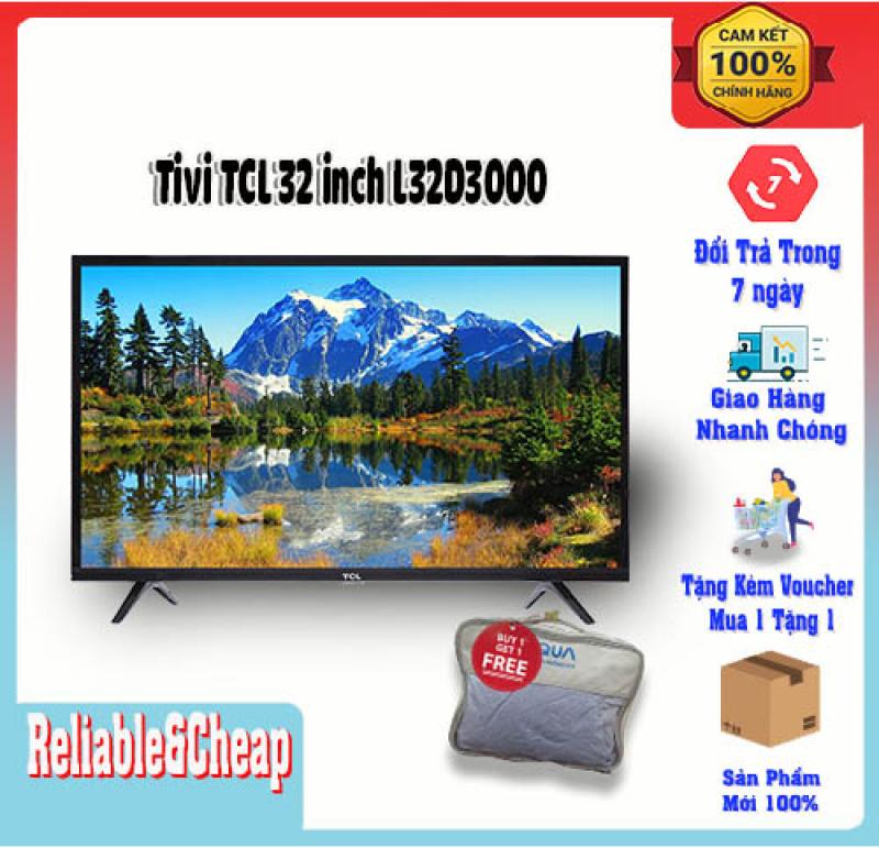 Bảng giá Tivi 32 inch TCL L32D3000, tích hợp đầu thu KTS DVBT-2, màn hình HD, Hỗ trợ nhiều cổng kết nối như HDMI, USB, jack 3.5 mm, hàng chính hãng bảo hành 2 năm.