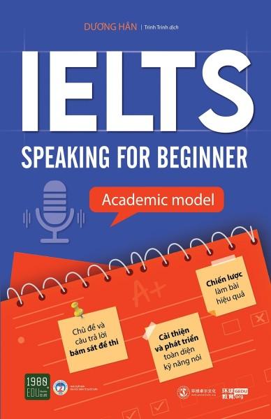 Ielts Speaking For Beginner - Academic Model