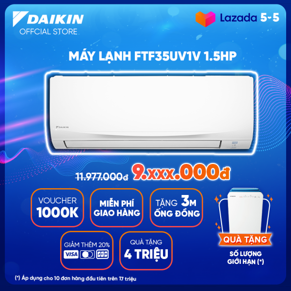 Máy lạnh Daikin FTF35UV1V 1.5HP (12000BTU) - Tiết kiệm điện - Độ bền cao - Chống Ăn mòn - Tinh lọc không khí - Hàng chính hãng