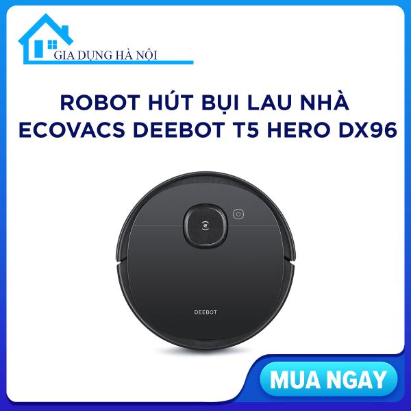 Robot hút bụi lau nhà Ecovacs Deebot T5 HERO DX96