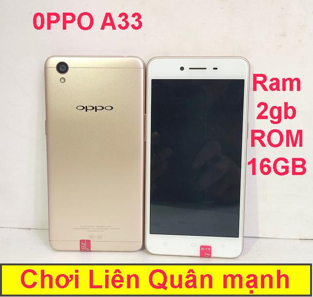 Điện thoại 2 sim pin trâu oppo a33 16GB ROM - 2GB RAM siêu mạnh - cảm ứng cấu hình cao