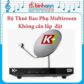 Bộ thuê bao phụ K+ Multiroom tự lắp đặt đơn giản. Truyền Hình K+ Bình Ansi thumbnail