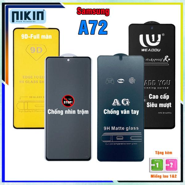 Kính cường lực Samsung A72 - Full màn cao cấp chống nhìn trộm , chống vân tay, weaddu, không full không viền - Nikin Official