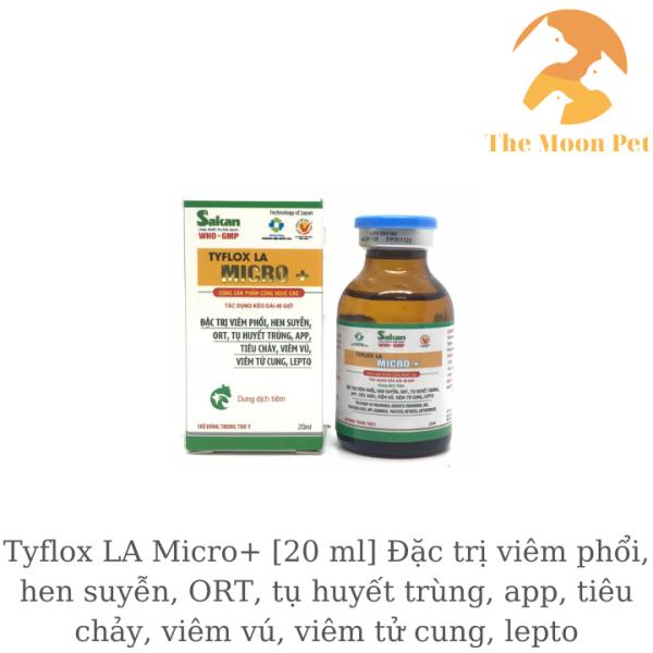 Tyflox LA Micro+ [20 ml] T.huốc gà đá khò khè, viêm phổi, ORT