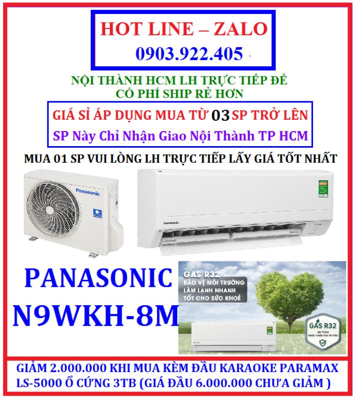 Bảng giá GIÁ SỈ Máy lạnh Panasonic 1 HP CU/CS-N9WKH-8M model 2020 , HÀNG CHÍNH HÃNG , BẢO HÀNH CHÍNH HÃNG