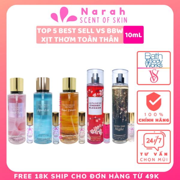 [TOP 5 BEST SELL VS-BBW] Xịt thơm body mist Victoria secret & Bath and body works dòng hương Best-selling scents size chiết 10ml - Narah Scentofskin cao cấp