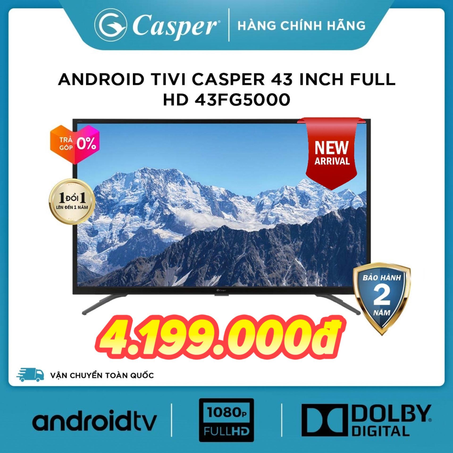 Bảng giá [Voucher 300k] Android Smart Tivi Casper 43 inch Full HD 43FG5000 (Đen) kết nối Internet Wifi - Hàng Thái Lan - Đổi mới 1 năm - Bảo hành 2 năm [Sản phẩm mới] Điện máy Pico