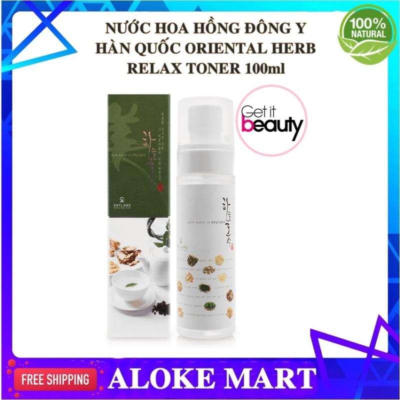 Nước hoa hồng dưỡng da thảo dược Hàn Quốc Skylake Oriental Herb Relax Toner , 100% thiên nhiên, không chất bảo quản,an toàn đến mức có thể uống , dùng được cho cả làn da em bé-Aloke Mart cao cấp