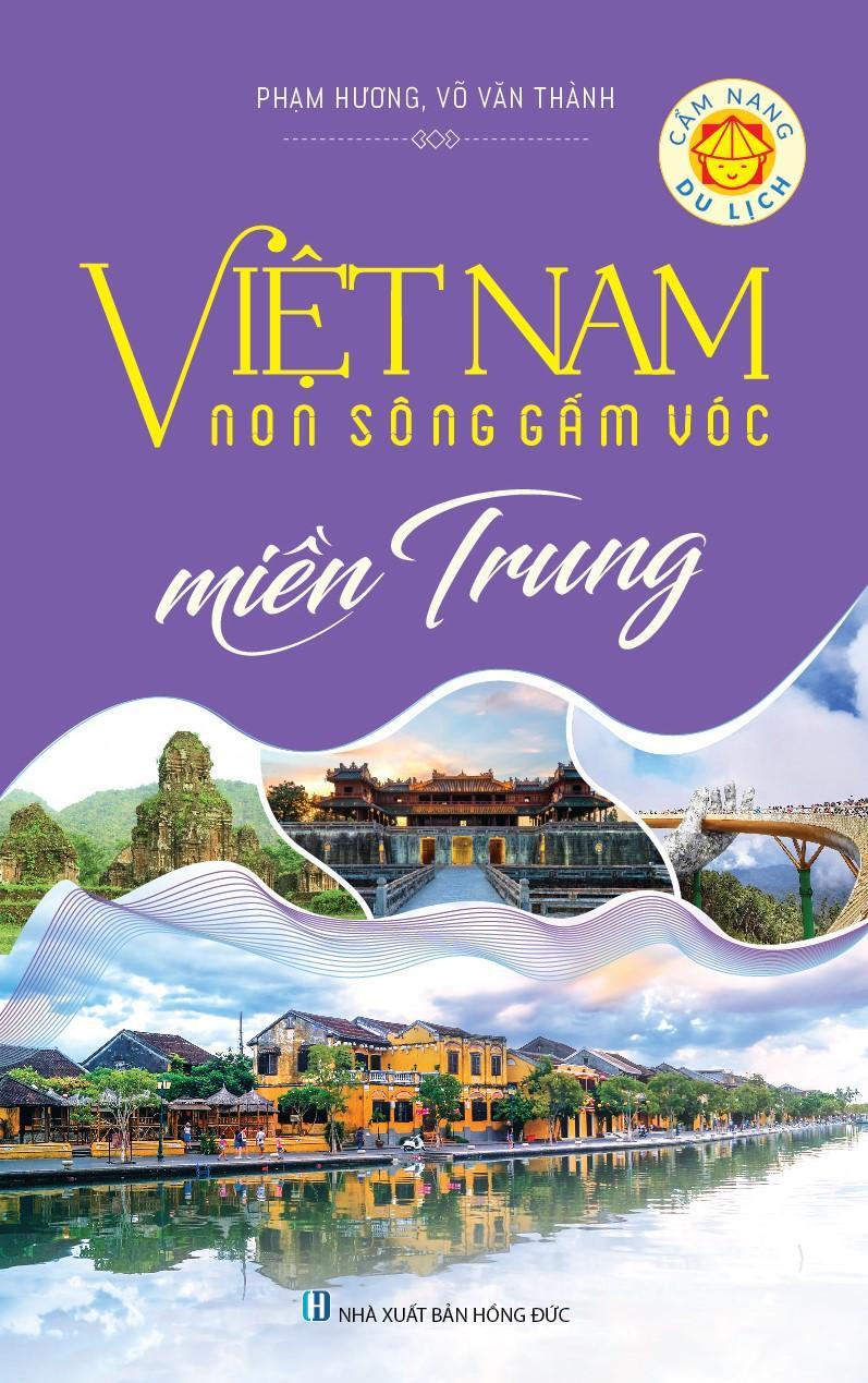 Mua Việt Nam Non Sông Gấm Vóc - Miền Trung