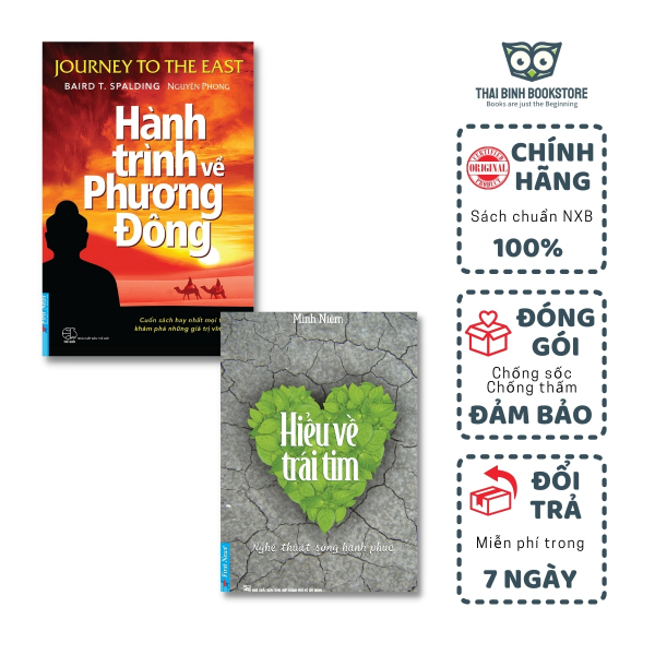 Sách - Combo 2 Cuốn Sách: Hành Trình Về Phương Đông (Bìa mềm), Hiểu Về Trái Tim- Baird T Spalding, Thiền Sư Minh Niệm - Thái Bình Bookstore