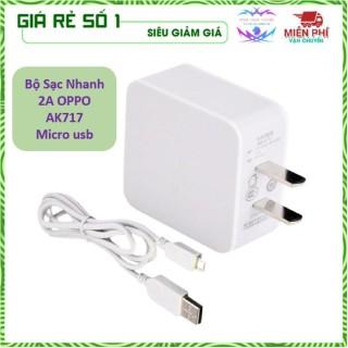 Bộ Sạc Oppo Hãng AK717 Chân Micro USB - Dòng điện 2A ổn định thumbnail