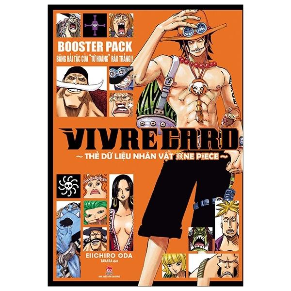 """Mua Fahasa - Vivre Card - Thẻ Dữ Liệu Nhân Vật One Piece Booster Pack - Băng Hải Tặc Của """"Tứ Hoàng"""" Râu Trắng!"""