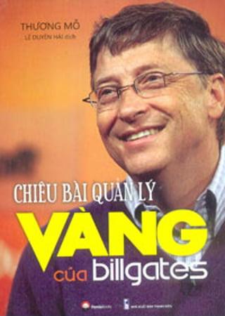 Fahasa - Chiêu Bài Quản Lý Vàng Của Bill Gates (2016)