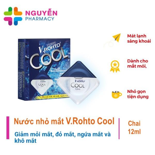 Nước nhỏ mắt V.Rohto Cool - Giảm mỏi mắt, đỏ mắt, ngứa mắt và khô mắt