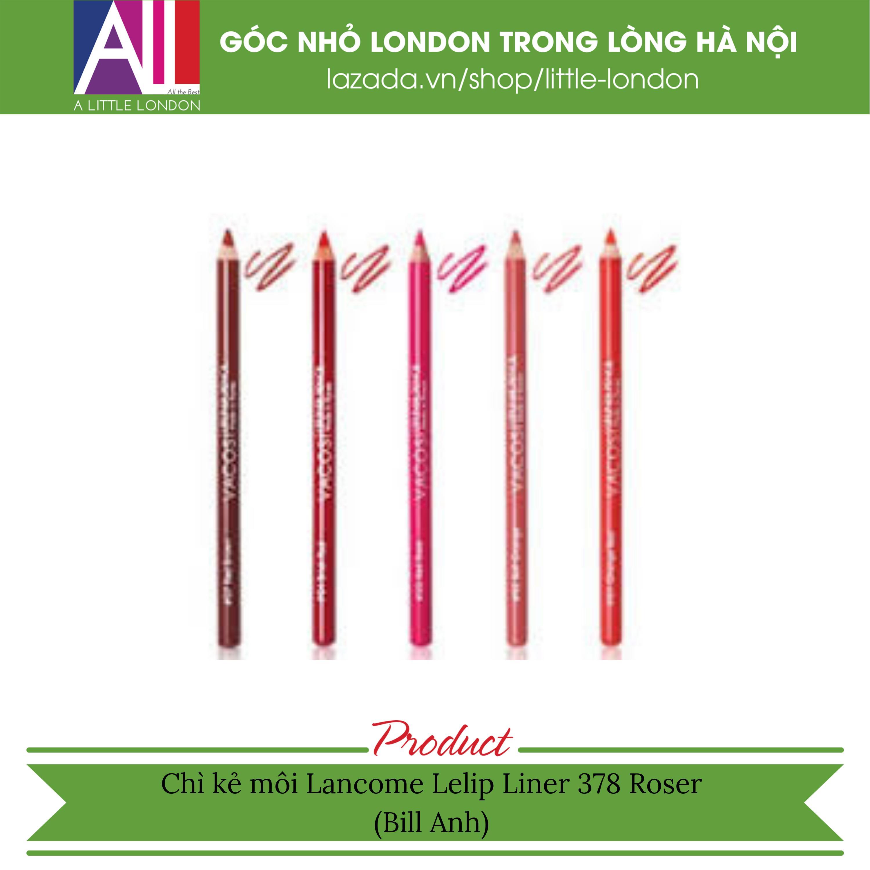 Chì kẻ môi Lancome Lelip Liner 378 Roser (Bill Anh) tốt nhất