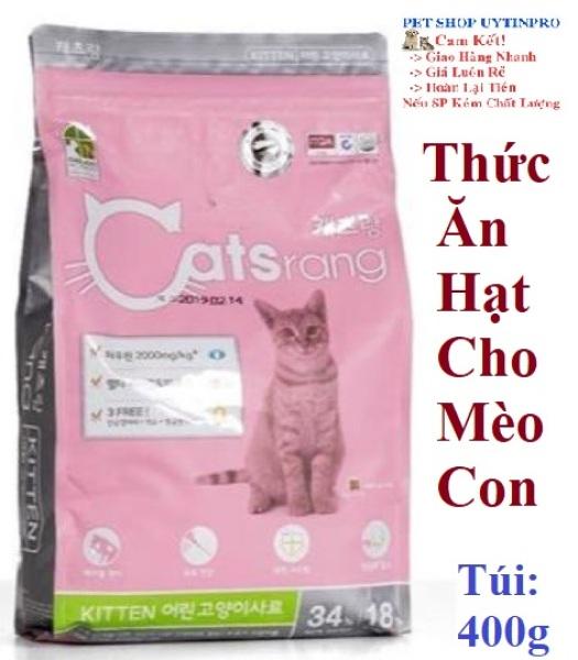 THỨC ĂN HẠT CHO MÈO CON Catsrang Kitten Gói 400g Xuất xứ Hàn Quốc