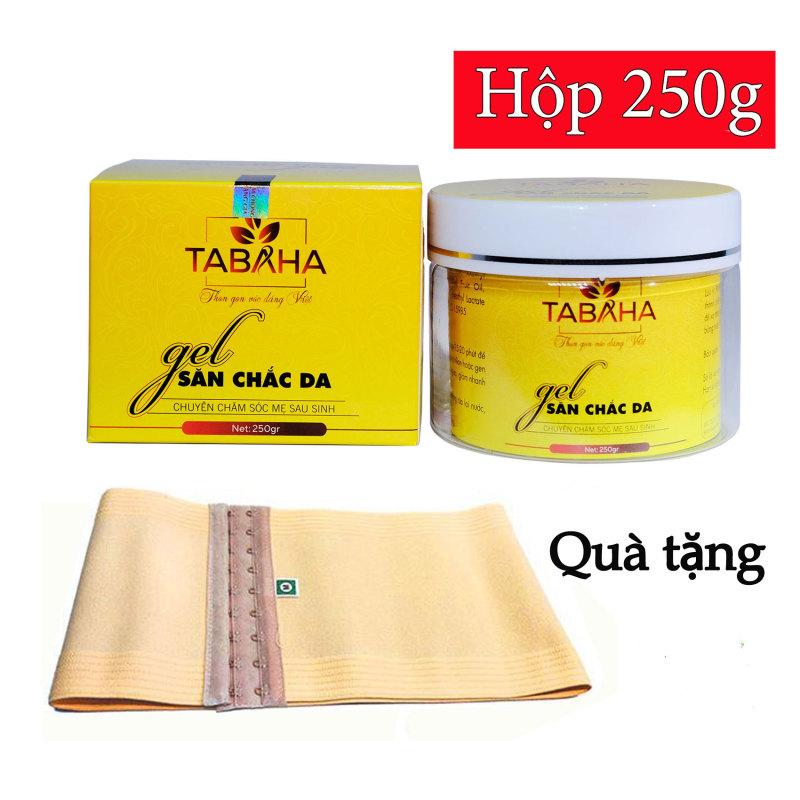 Gel săn chắc da Tabaha 250g thon gọn vóc dáng việt tặng Nịt bụng nhập khẩu