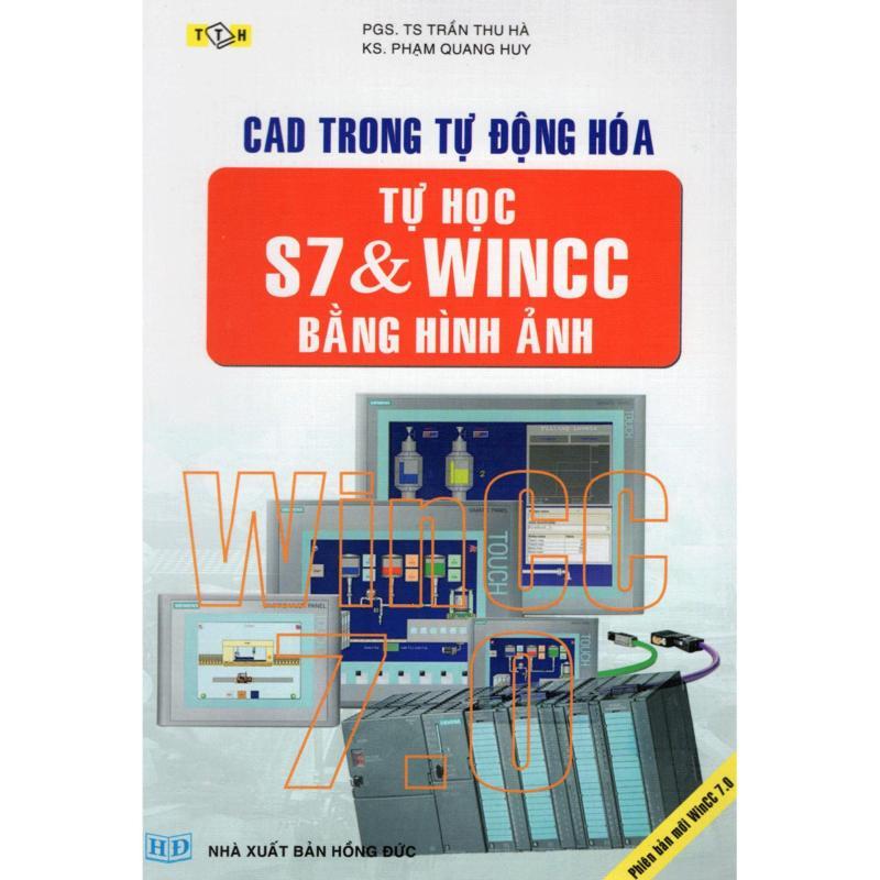 CAD Trong Tự Động Hóa Tự Học S7 & Wincc Bằng Hình Ảnh