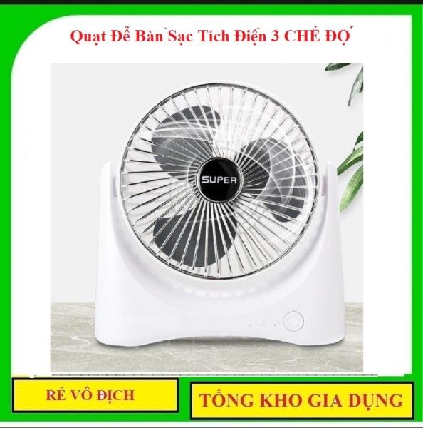 [XẢ HÀNG] Quạt Để Bàn Sạc Tích Điện Super Fan, 3 Chế Độ Mát, Để Bàn Làm Việc... động cơ quạt chạy êm