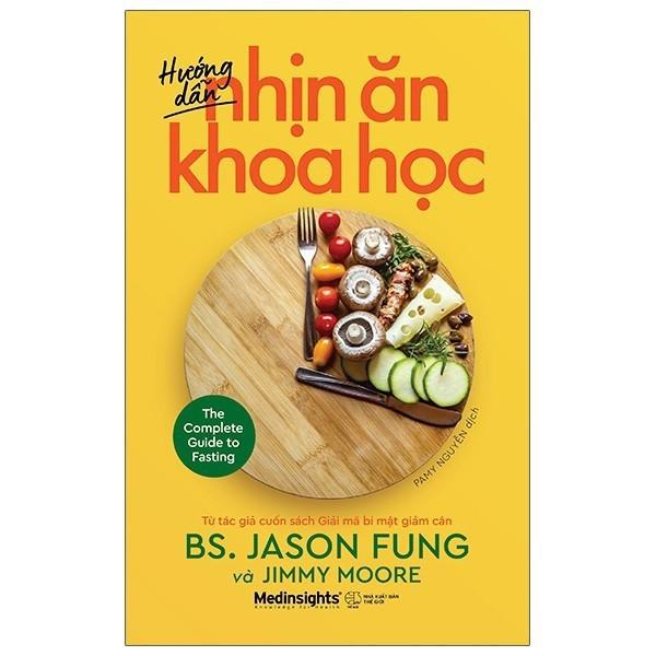 Sách - Hướng Dẫn Nhịn Ăn Khoa Học (Jason Fung, Jimmy Moore) - Alphabooks